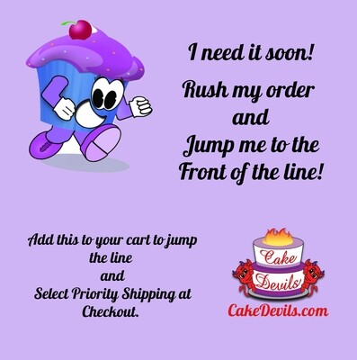 Rush My Order! - Jump the line and Optional Shipping Upgrade. PLEASE READ DESCRIPTION!