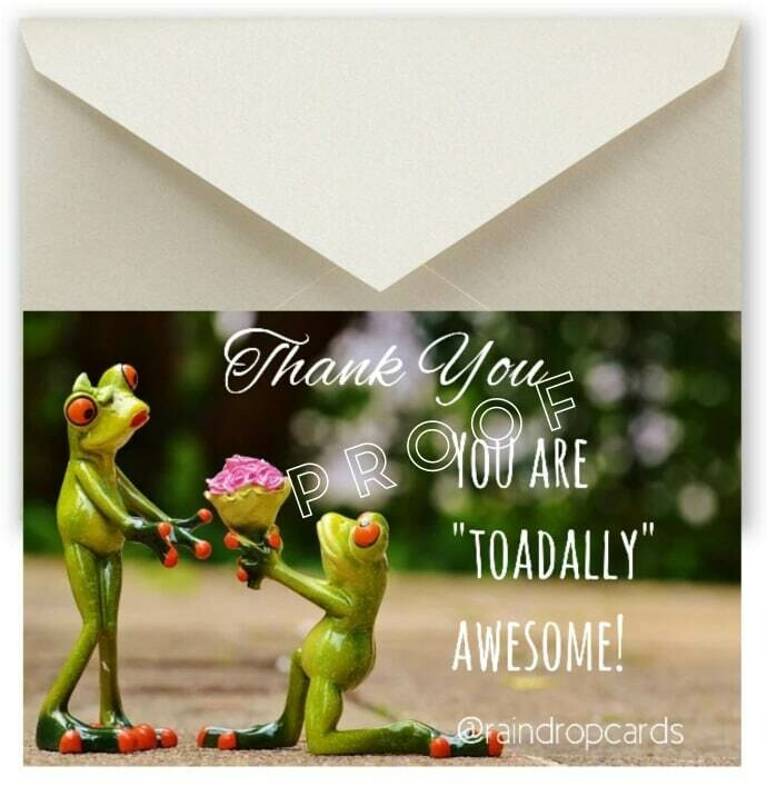 """Thank You """"Toadally"""""""