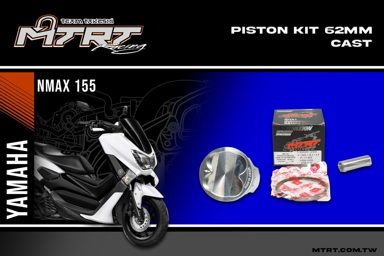 PISTON  KIT NMAX155 62MM CASTING   MTRT