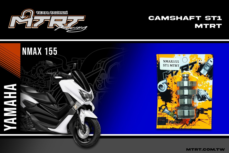 CAMSHAFT RACING NMAX 155 ST1 MTRT