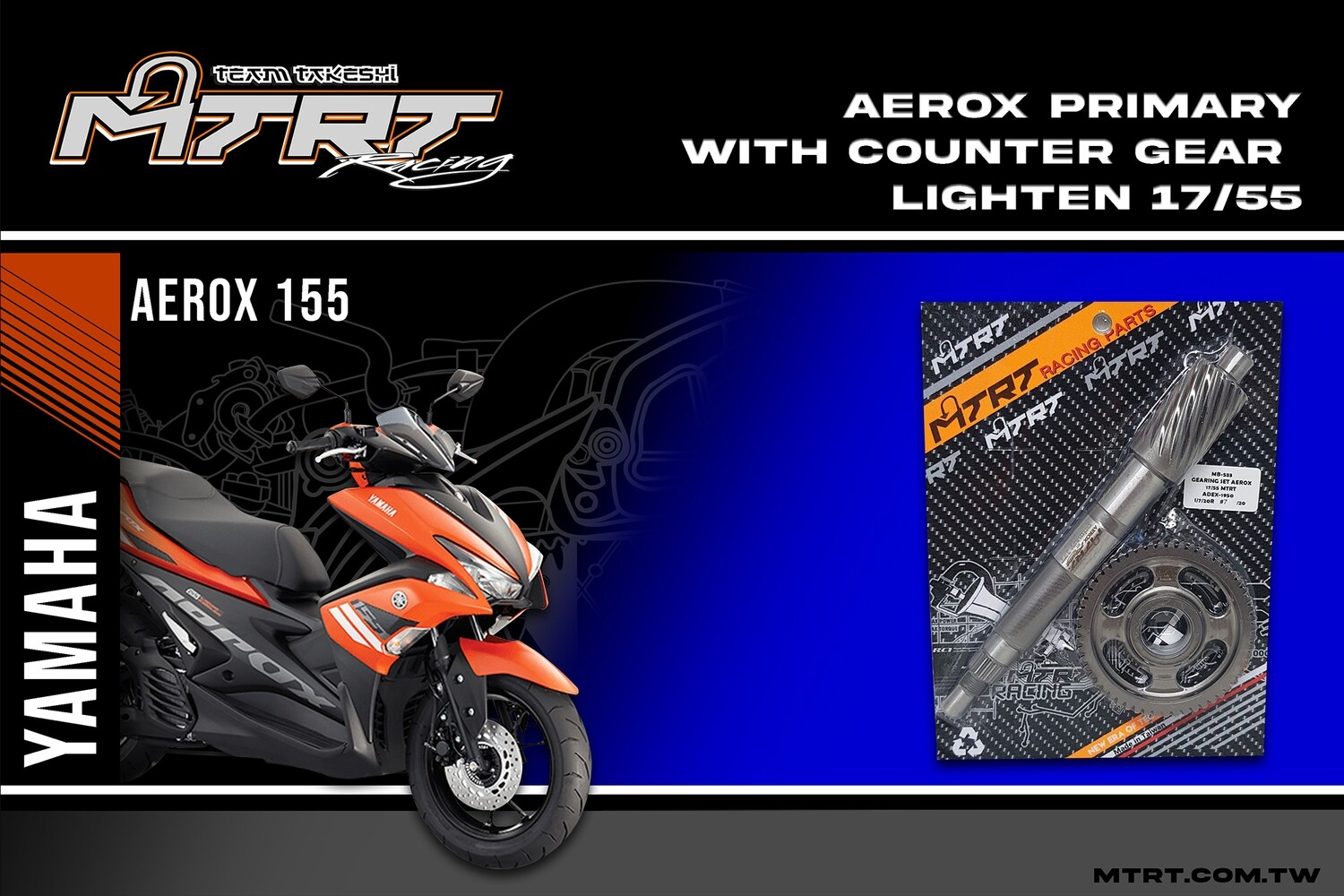 GEARING SET AEROX155 MTRT 17/55T primary