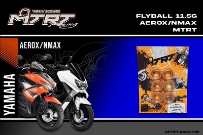 FLYBALL 11.5G MXi/Aerox/NMAX/Mioi125/Souli125 MTRT