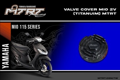 VALVE COVER MIO 2V (Titanuim) MTRT