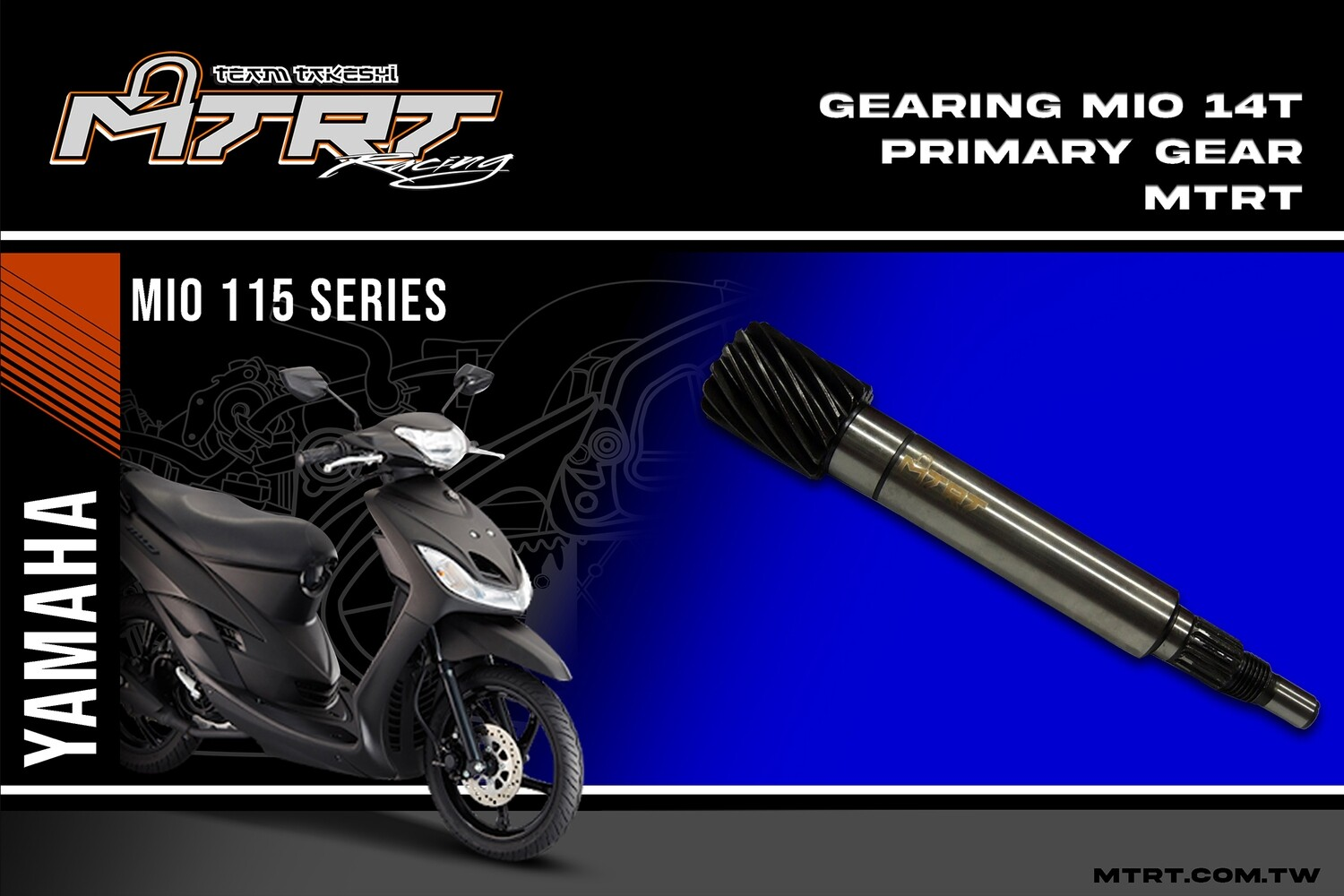 GEARING  MIO  14T Primary Gear MTRT