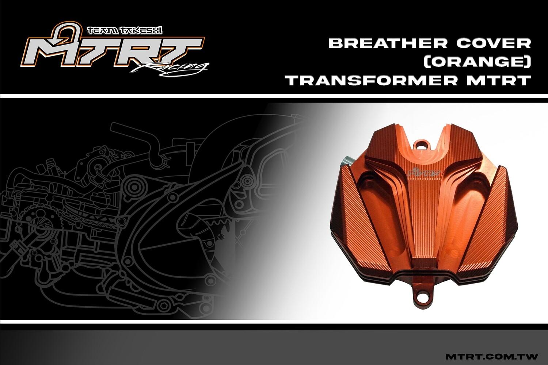 BREATHER COVER (ORANGE) TRANSFORMER MTRT