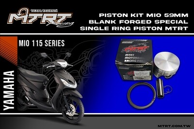 PISTON  KIT  MIO 59MM BLANK Forged Special piston MTRT