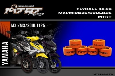 FLYBALL 10.5G MXi/Majesty/Mioi125/Souli125  MTRT