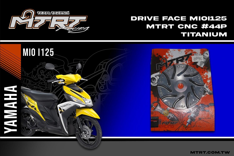 DRIVE FACE  MIOi125 MTRT CNC #44P Titanium