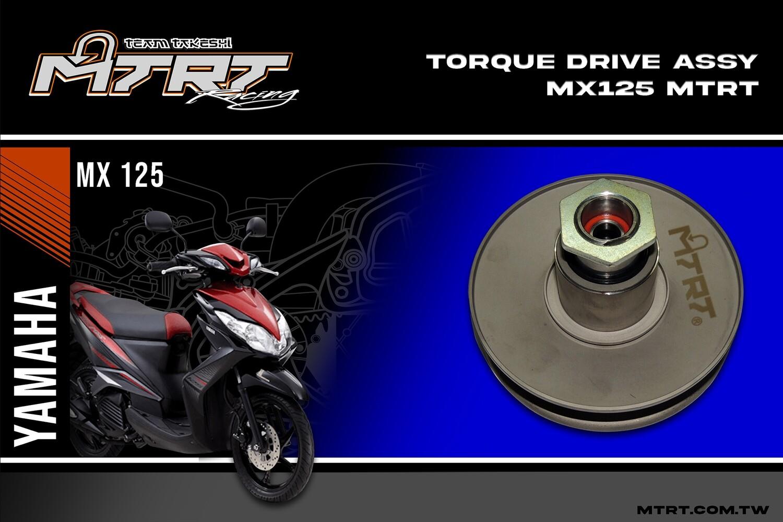 TORQUE DRIVE ASSY  MX125MIO5 MTRT
