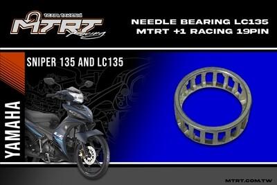 Needle Bearing MIO/LC135  MTRT +1 Racing 19pin