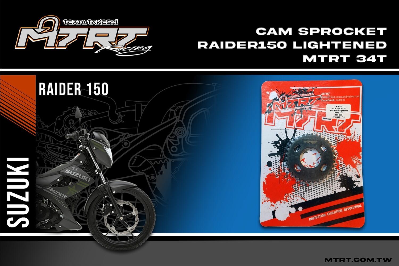 CAM SPROCKET RAIDER150 Lightened MTRT 34T