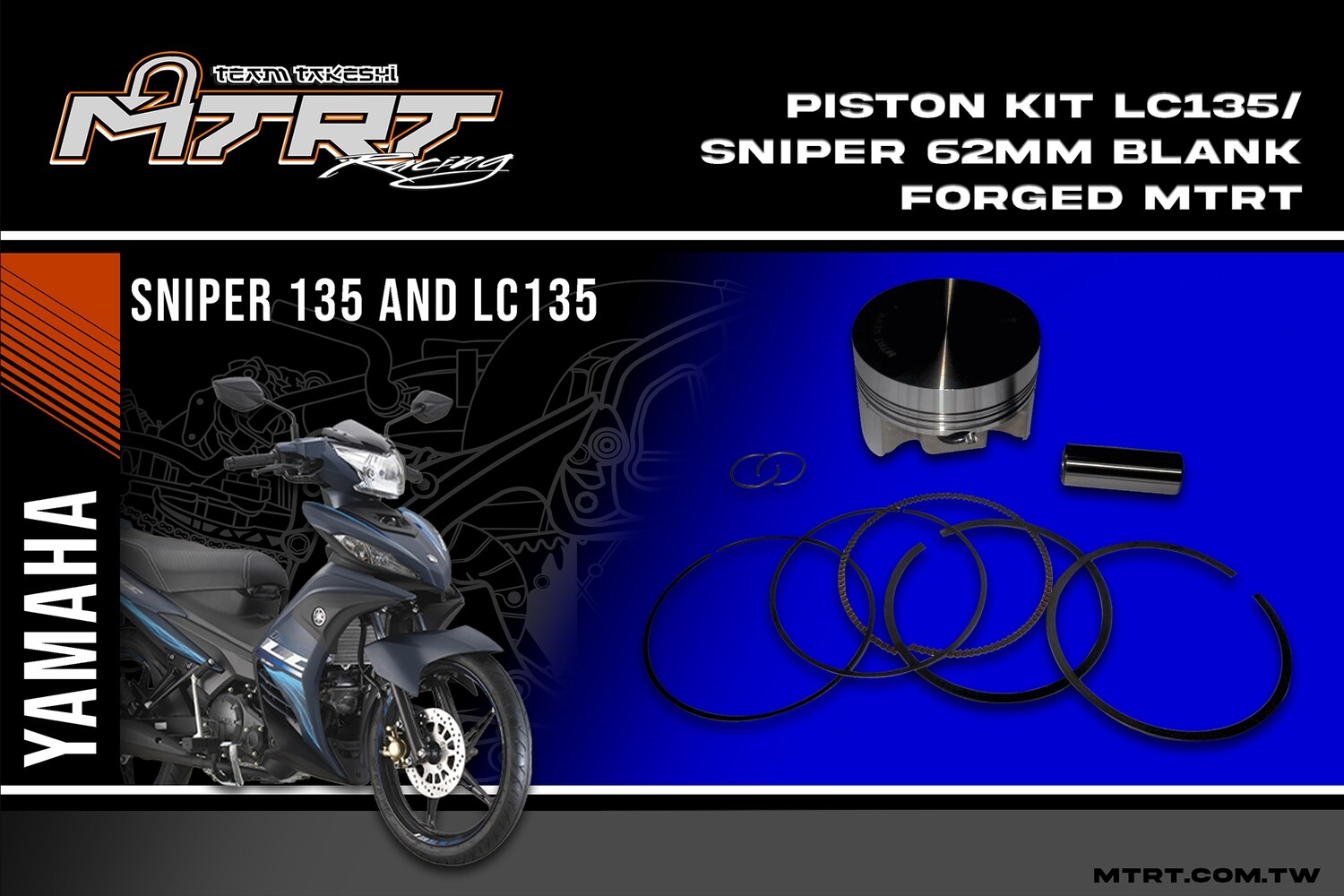 PISTON KIT  LC135SNIPER 62MM Blank FORGED MTRT
