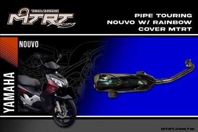 PIPE TOURING NOUVO w rainbow cover MTRT