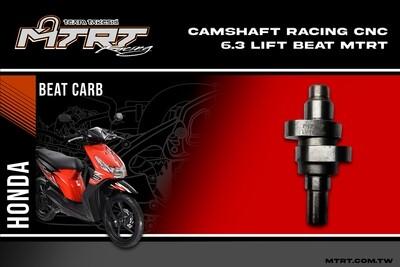 CAMSHAFT RACING CNC 6.3 LIFT  BEAT MTRT