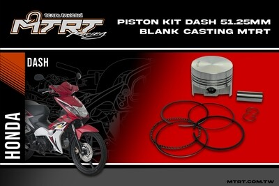 PISTON  KIT DASH 51.25MM  Blank Casting MTRT