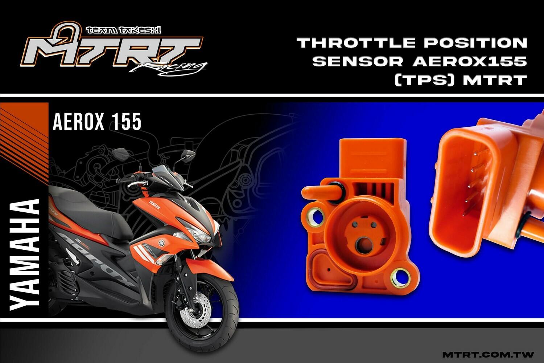 THROTTLE POSITION SENSOR AEROX155  (TPS) MTRT