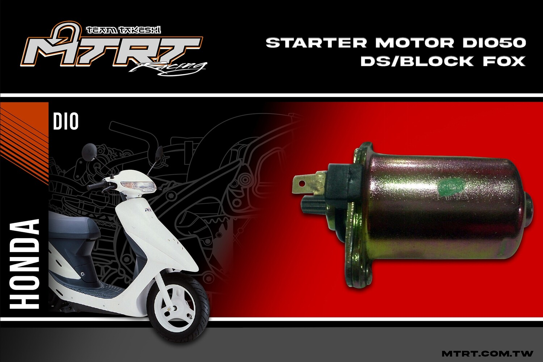 STARTER MOTOR DIO50 DSBLOCK FOX