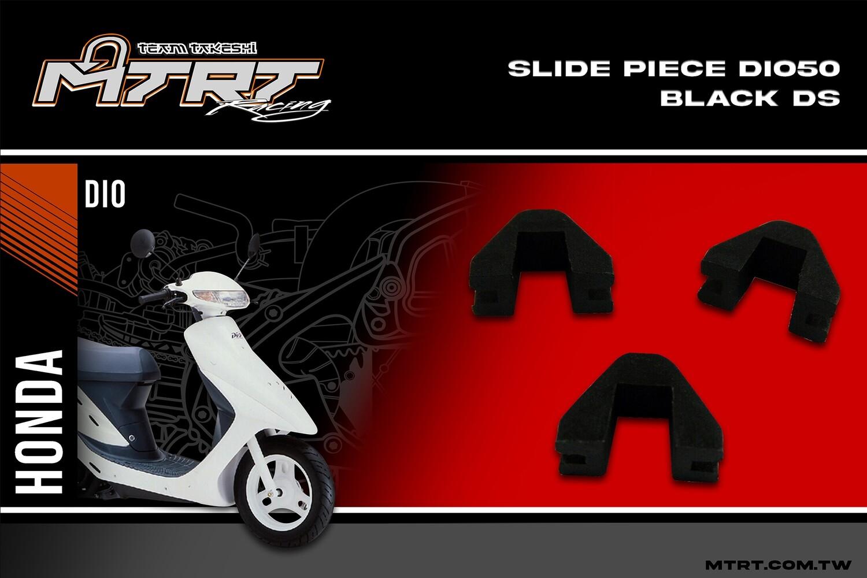 SLIDE PIECE DIO50 Black DS