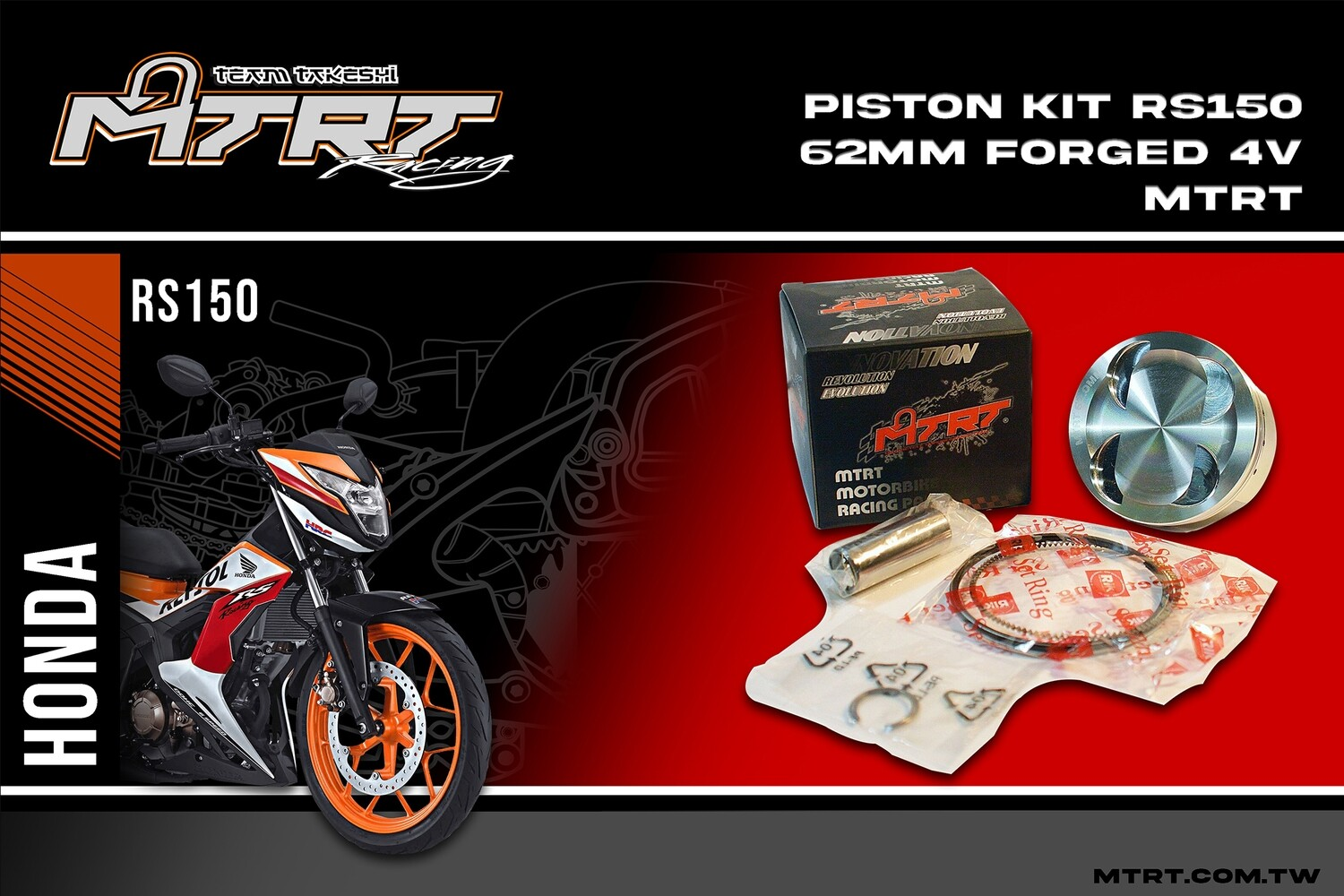 PISTON  KIT RS150 Sonic150  62MM Forged  4V MTRT
