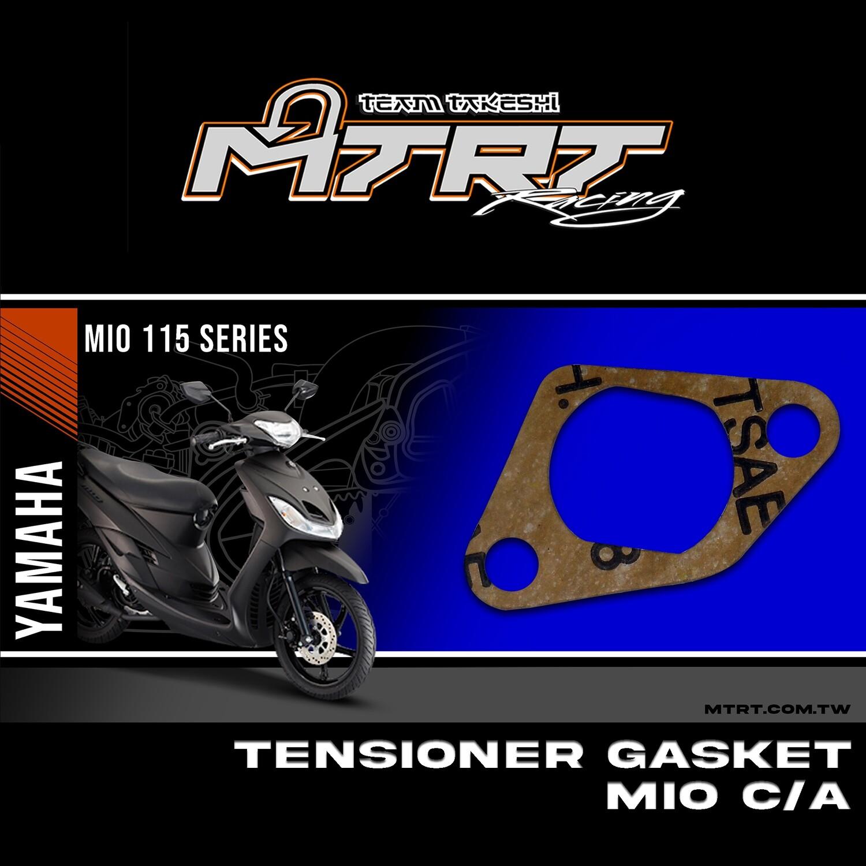 TENSIONER GASKET  MIO  C/A
