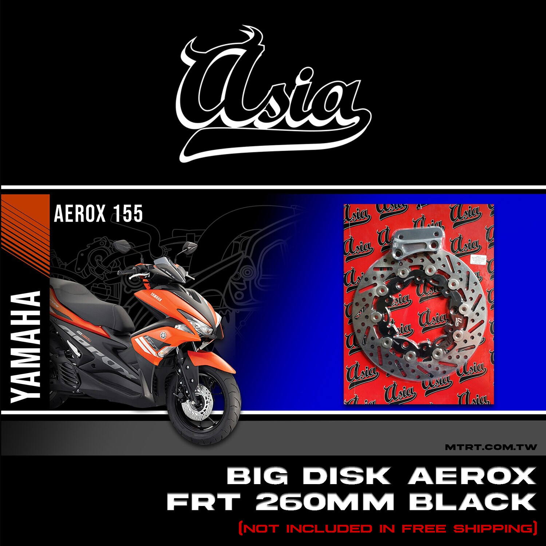 BIG DISK Aerox Nmax FRT BLACK  260MM w/ bracket ASIA