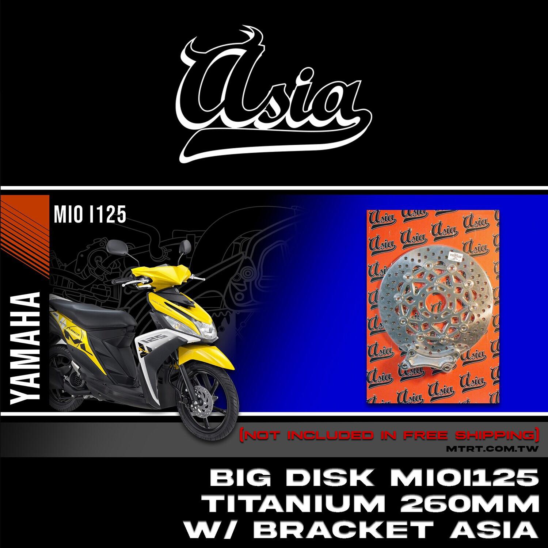 BIG DISK MIOi125 Titanium 260MM with bracket ASIA