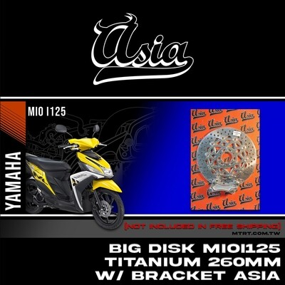 BIG DISK MIOi125 Titanium 260MM with bracket ASIA