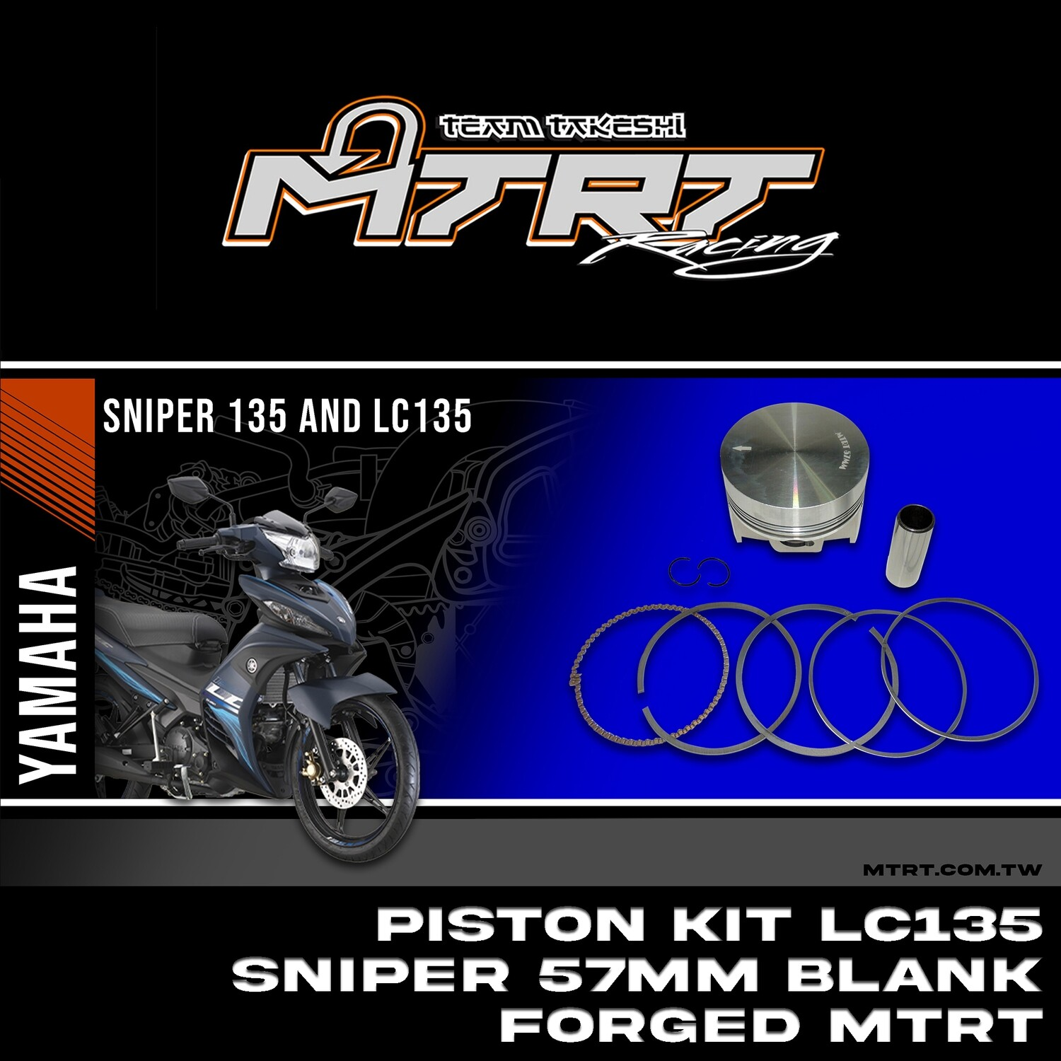 PISTON  KIT  LC135/SNIPER 57mm Blank Forged MTRT