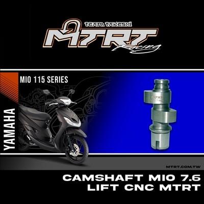 CAMSHAFT MIO 7.6 LIFT CNC MTRT