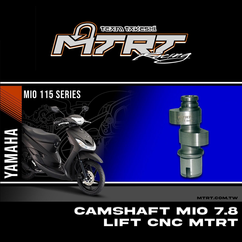 CAMSHAFT MIO 7.8 LIFT CNC MTRT