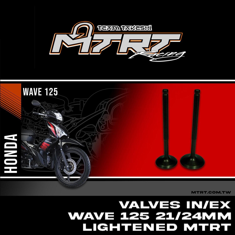VALVES  IN EX WAVE125  21/24MM lightened MTRT