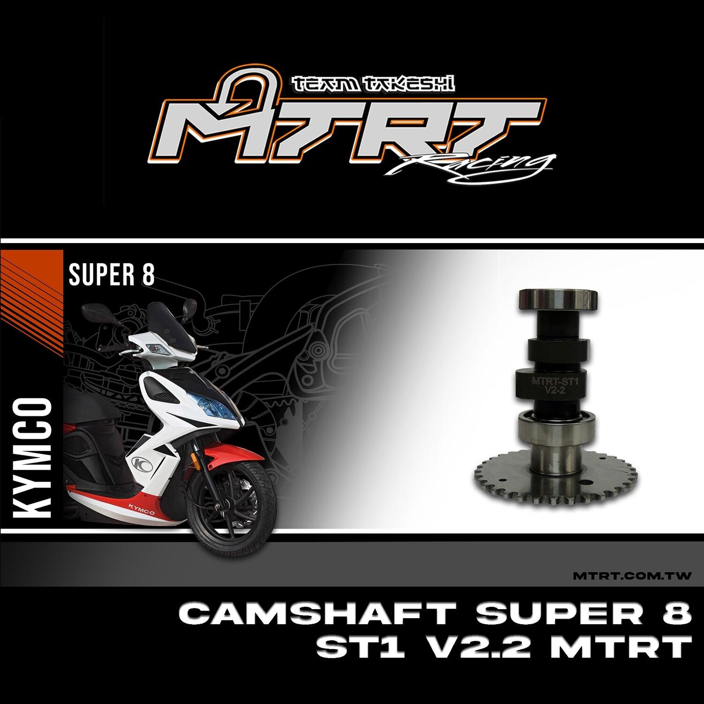 CAMSHAFT  SUPER8  ST1 V2.2 MTRT
