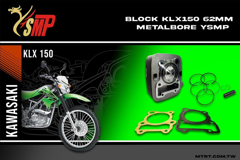 BLOCK KLX150  62MM Metal bore  YSMP