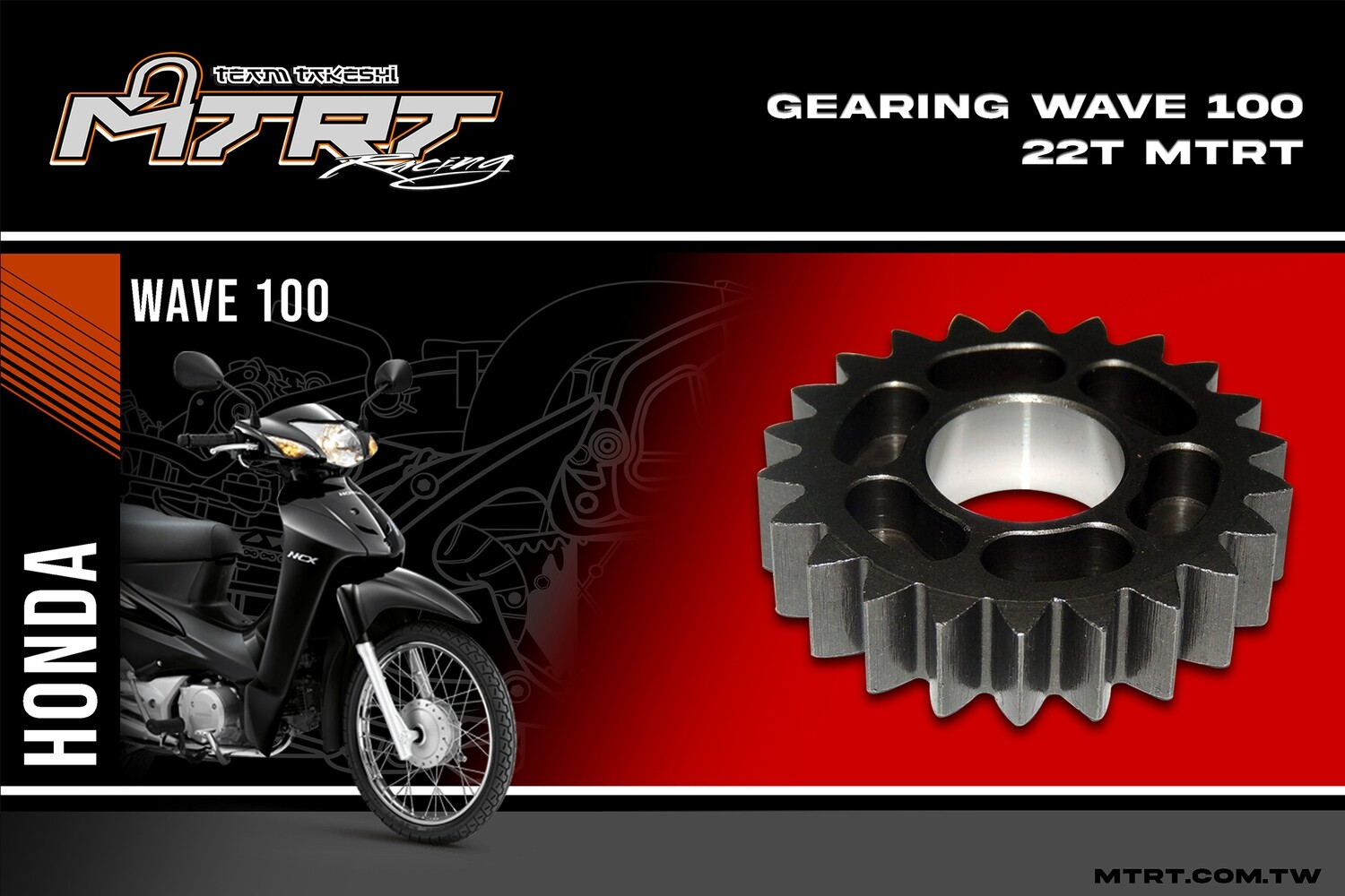GEARING  WAVE100 22T  MTRT