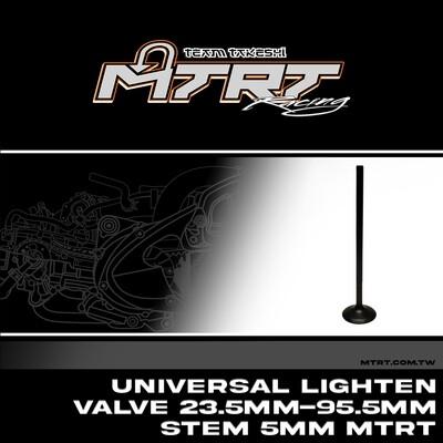 UNIVERSAL Lighten Valve  23.5MM-95.5MM Stem 5MM
