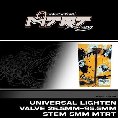 UNIVERSAL LIGHTEN VALVE 26.5MM - .95.5MM STEM 5MM