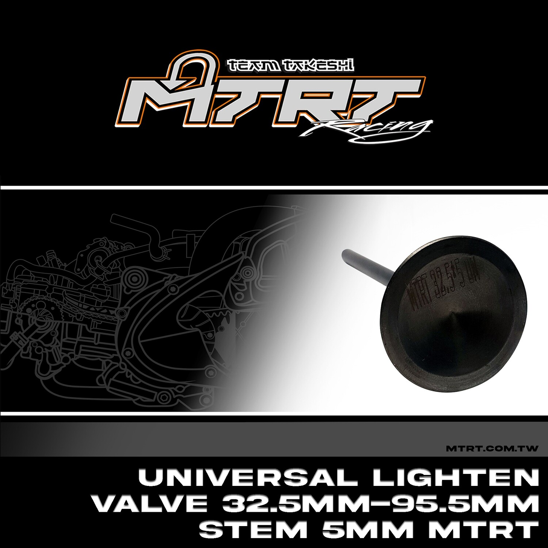 UNIVERSAL Lighten Valve  32.5MM-95.5MM Stem 5MM MTRT