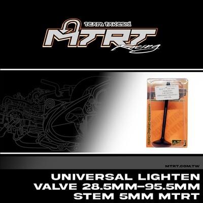 UNIVERSAL Lighten Valve  28.5MM-95.5MM Stem 5MM MTRT
