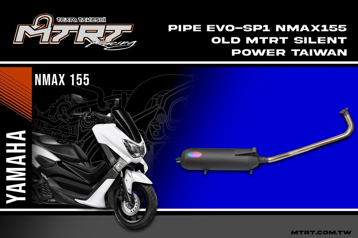 PIPE EVO-SP1 NMAX155 Old MTRT SILENT POWER TAIWAN