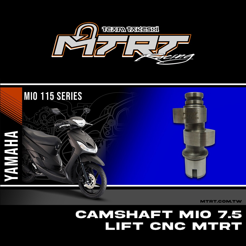 CAMSHAFT MIO 7.5 LIFT CNC MTRT