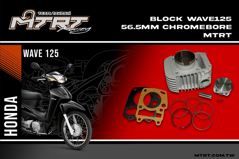 BLOCK Wave125  56.5MM Chromebore  MTRT