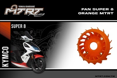 FAN  Super8gy6  Orange MTRT