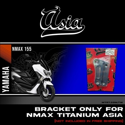 BRACKET ONLY for NMAX Titanium ASIA