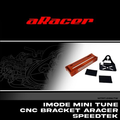 IMODE MINI TUNE CNC BRACKET ARACER SPEEDTEK