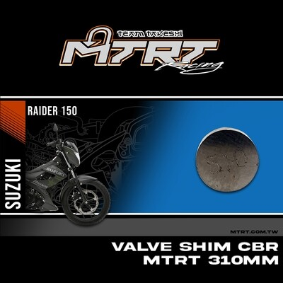 VALVE SHIM RAIDER150CBR MTRT 310mm M-Op1