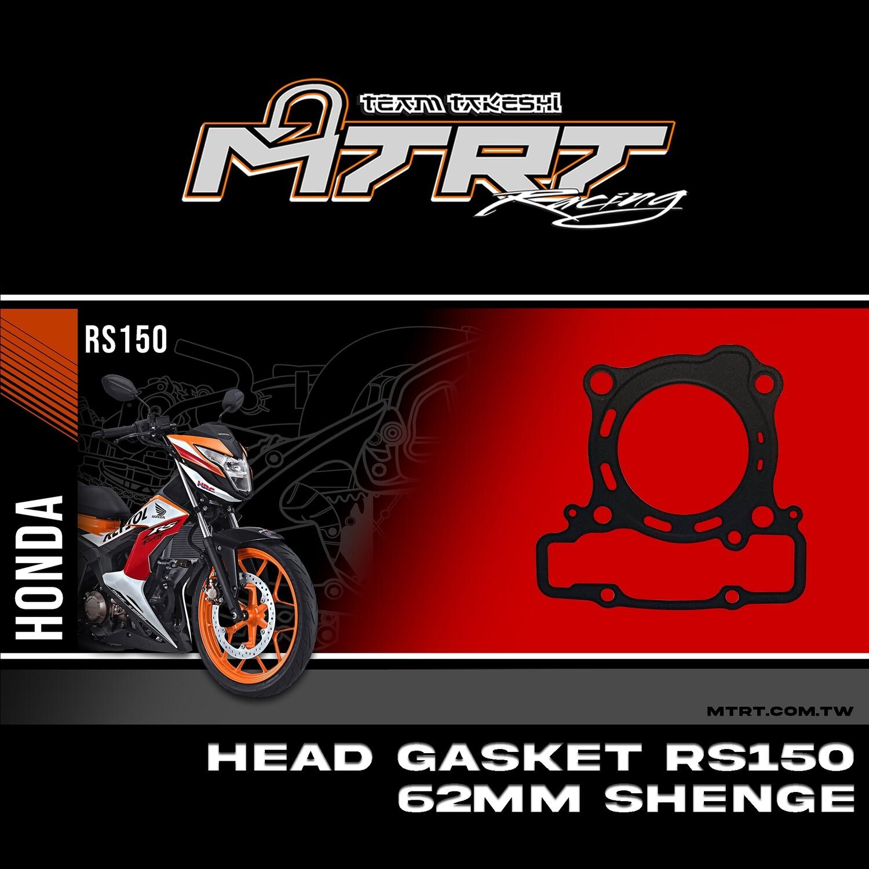 HEAD GASKET  RS150/SONIC 62mm Shenge