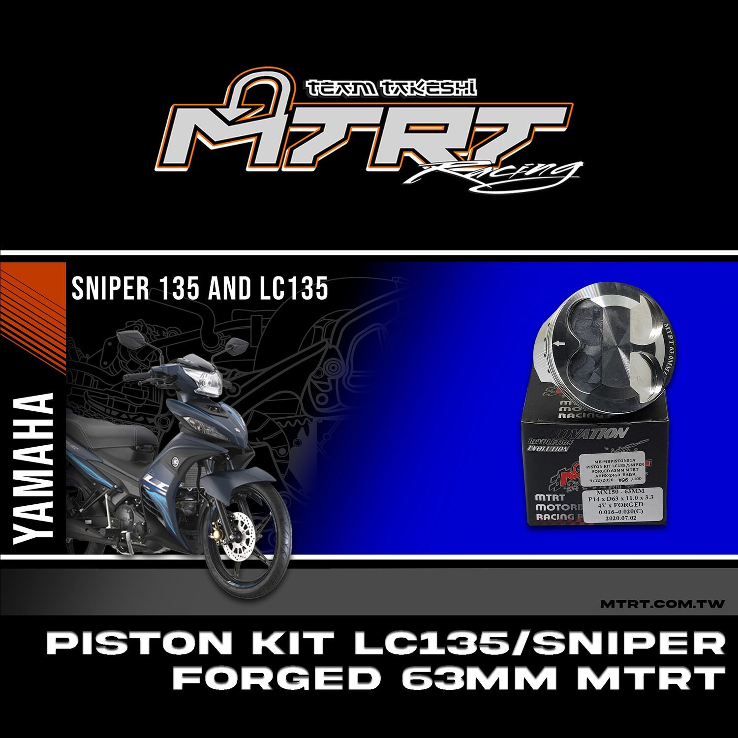 PISTON  KIT  LC135/SNIPER  Forged 63MM MTRT