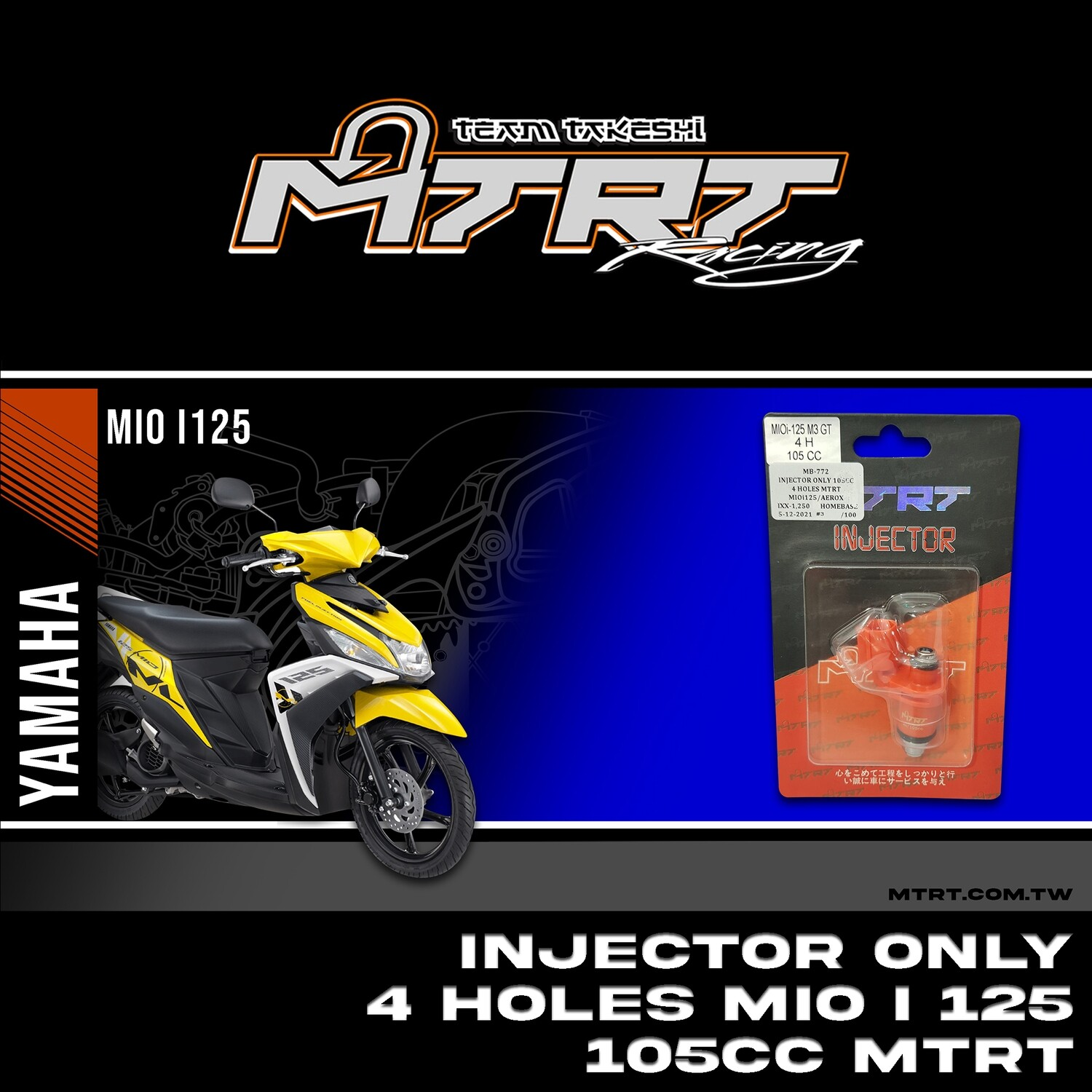 INJECTOR ONLY 4HOLES  MIOi125/Aerox155  105CC MTRT