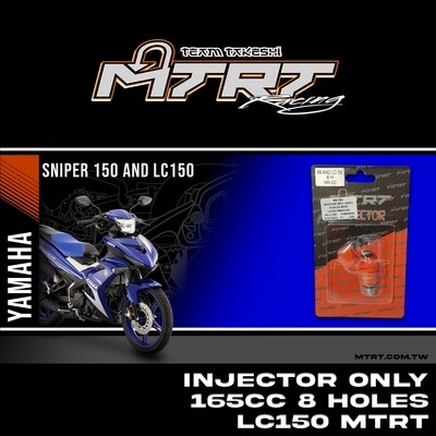 INJECTOR ONLY 165CC 8HOLES  LC150/NMAX155/MXI   MTRT