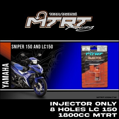 INJECTOR ONLY 8HOLES LC150 NMAX155 180CC MTRT